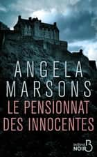 Le Pensionnat des innocentes ebook by