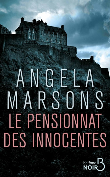 Le Pensionnat des innocentes ebook by Angela MARSONS