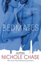 Bedmates ebook by Nichole Chase