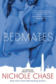 Bedmates - An American Royalty Novel ebook by Nichole Chase