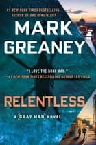 Relentless 電子書 by Mark Greaney