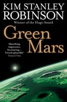 Green Mars ebook by Kim Stanley Robinson