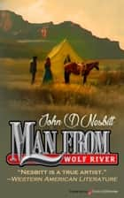 Man from Wolf River  ebook by John D. Nesbitt