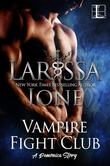 Vampire Fight Club ebook by Larissa Ione