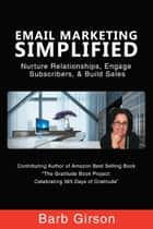 Email Marketing Simplified ebook by Barb Girson