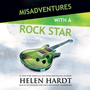 Misadventures with a Rock Star audiobook by Helen Hardt