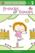 Frances Dances ebook by Mark Iacolina, Mark Iacolina