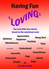 Having Fun Loving ebook by Frankie Lassut