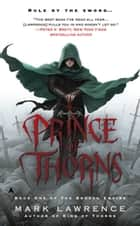 Prince of Thorns eBook by Mark Lawrence