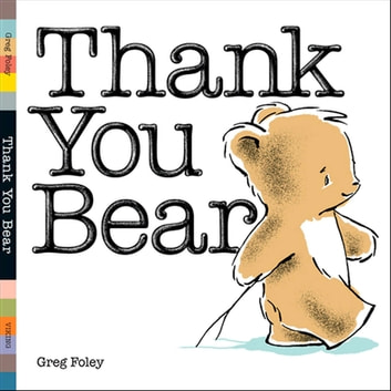 Thank You Bear Board Book ebook by Greg Foley