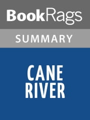 Cane River by Lalita Tademy Summary & Study Guide ebook by BookRags
