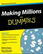 Making Millions For Dummies ebook by Robert Doyen, Meg Schneider