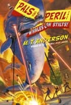 Whales on Stilts! ebook by M.T. Anderson, Kurt Cyrus