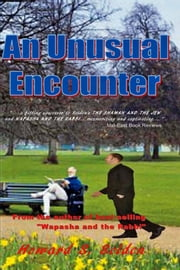 An Unusual Encounter ebook by Howard S. Selden