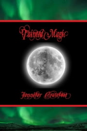 Tainted Magic ebook by Jennifer Crowfoot