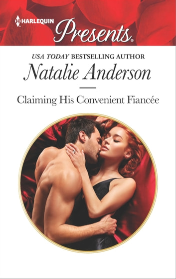 Claiming His Convenient Fiancée 電子書籍 by Natalie Anderson