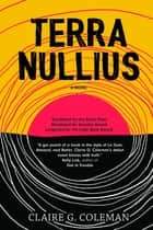 Terra Nullius - a novel ebook by Claire G. Coleman