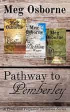 Pathway to Pemberley - A Pride and Prejudice Variation Series ebook by