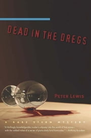 Dead in the Dregs - A Babe Stern Mystery ebook by Peter Lewis