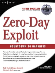 Zero-Day Exploit:: Countdown to Darkness ebook by Shein, Rob