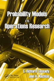 Probability Models in Operations Research ebook by Cassady, C. Richard