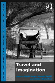 Travel and Imagination ebook by Dr Emma Waterton,Dr Garth Lean,Dr Russell Staiff,Dr Jan Mosedale,Dr Caroline Scarles