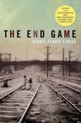 The End Game - A Mystery ebook by Gerrie Ferris Finger