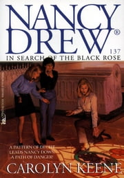 In Search of the Black Rose ebook by Carolyn Keene