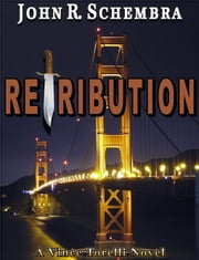 A Vince Torelli Novel Book 2: Retribution ebook by John Schembra