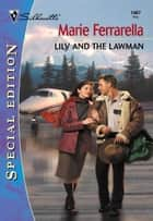 Lily and the Lawman ebook by Marie Ferrarella