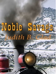Noble Savage ebook by Judith B. Glad
