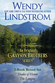 Grayson Brothers: Journey of the Heart Boxed Set ebook by Wendy Lindstrom