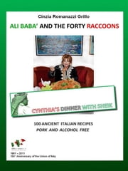 Ali Babà and the forty raccoons ebook by Cinzia Romanazzi Grillo