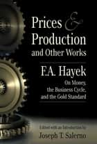 Prices Production - and Other Works ekitaplar by Fa Hayek