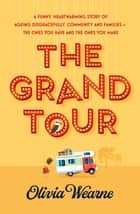 The Grand Tour ebook by