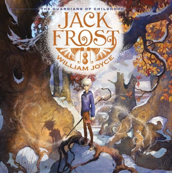 Jack Frost - with audio recording ebook by William Joyce