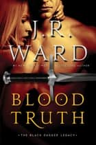 Blood Truth e-kirjat by J.R. Ward