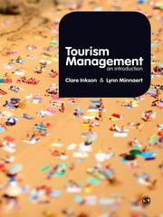 Tourism Management - An Introduction ebook by Clare Inkson,Lynn Minnaert