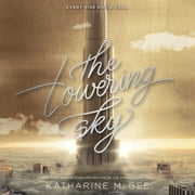 The Towering Sky audiobook by Katharine McGee