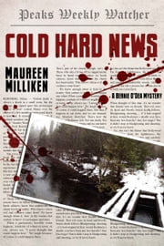 Cold Hard News ebook by Maureen Milliken