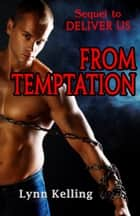 From Temptation ebook by Lynn Kelling