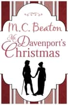 Ms. Davenport's Christmas ebook by M.C. Beaton