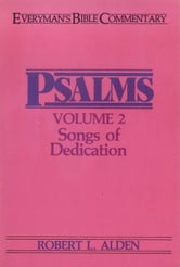 Psalms Volume 2- Everyman's Bible Commentary ebook by Robert Alden