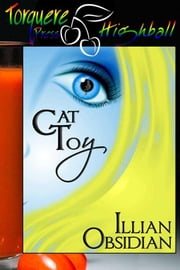 Cat Toy ebook by Obsidian, Illian