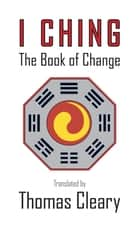 The Pocket I Ching - The Book of Change ebook by Thomas Cleary