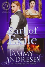 Earl of Exmouth - Lords of Scandal, #3 ebook by Tammy Andresen