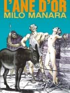 L'Âne d'or ebook by Milo Manara