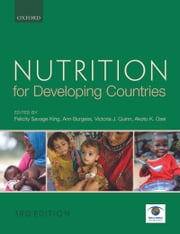 Nutrition for Developing Countries ebook by Felicity Savage King,Ann Burgess,Victoria J. Quinn,Osei