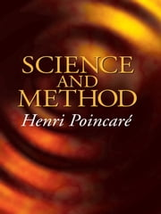 Science and Method ebook by Henri Poincaré