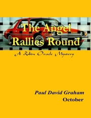The Angel Rallies Round ebook by Paul David Graham